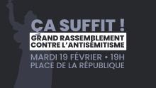 « Ça suffit ! » : l'appel à l'union contre l'antisémitisme
