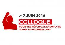 Colloque « pour une République exemplaire contre les discriminations » – 7 juin 2015